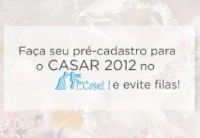 CASAR 2012 – Pré-inscrição!